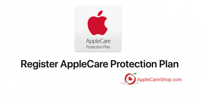 How to Register AppleCare Protection Plan Applecareshop.com