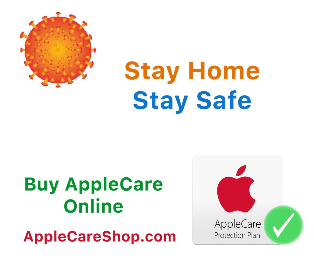 Stay Safe, Stay Home And Buy AppleCare Online